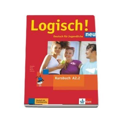 Logisch! neu A2.2 Deutsch fur Jugendliche Kursbuch mit Audios zum Download
