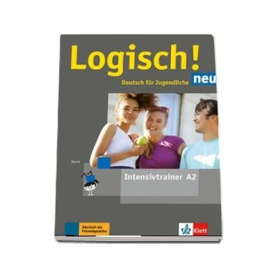 Logisch! neu A2 Deutsch fur Jugendiche Intensivtrainer