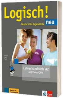 Logisch! neu A2 Deutsch fur Jugendliche Lehrerhandbuch mit Video-DVD