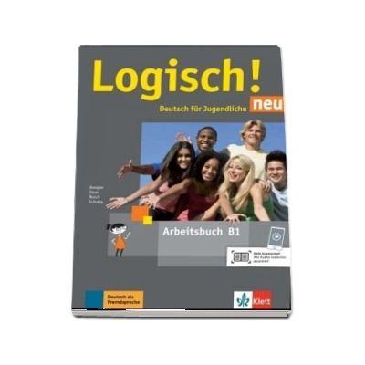 Logisch! neu B1. Arbeitsbuch mit Audios