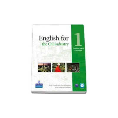 English for the Oil Industry level 1 Vocational English Coursebook with Cd pack