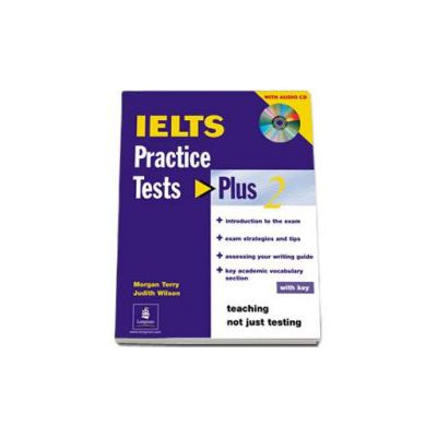 Practice Tests Plus IELTS 2 with key and audio CD pack (Teaching not just testing)