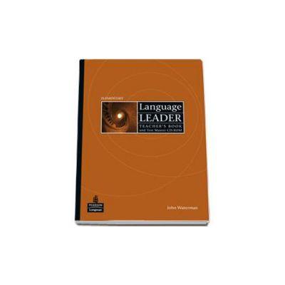 Language Leader Elementary Teachers Book and Test Master CD-Rom - John Waterman