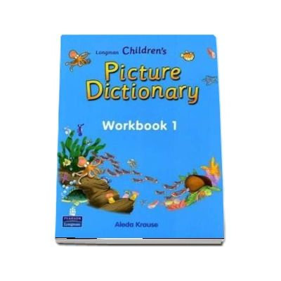 Longman Childrens Picture Dictionary, Workbook 1