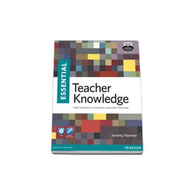 Essential Teacher Knowledge Book and DVD Pack - Core concepts in english language teaching