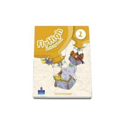 Curs de limba engleza Fly High, level 1 - Activity Book