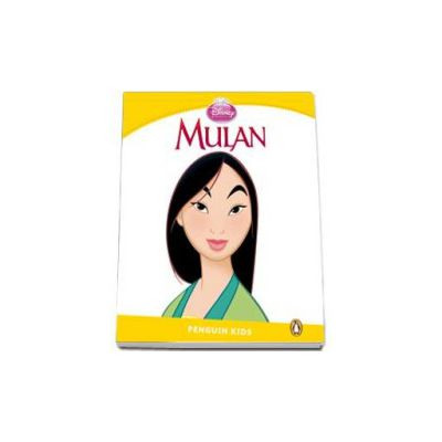 Mulan. Penguin Kids, level 6 (Retold by Paul Shipton)