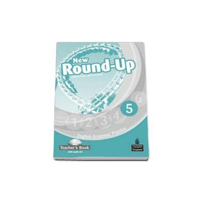New Round-Up English Grammar Practice 5 Teacher s Book with Audio CD