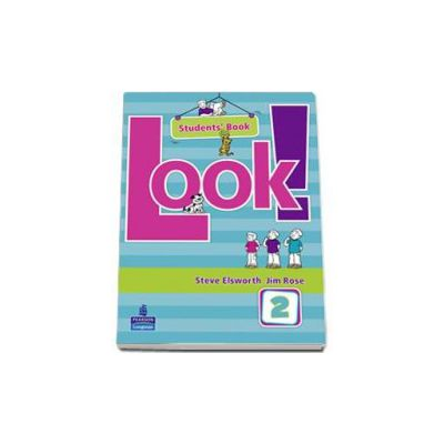 Look! level 2 Students Book - Elsworth Steve