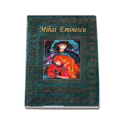 Luceafarul - Mihai Eminescu (editie ilustrata)