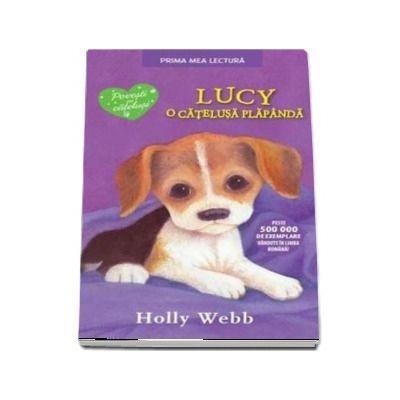 Lucy, O Catelusa Plapanda. Editie brosata