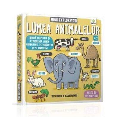 Lumea animalelor - Micii exploratori
