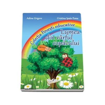 Lumea din varful copacului