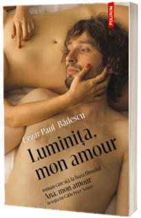 Luminita, mon amour - Cezar Paul-Badescu (Editie limitata)