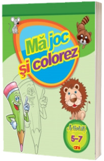 Ma joc si colorez (activitati 5-7 ani)