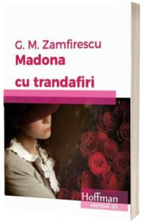 Madona cu trandafiri - George Mihail Zamfirescu (Colectia Esential 20)