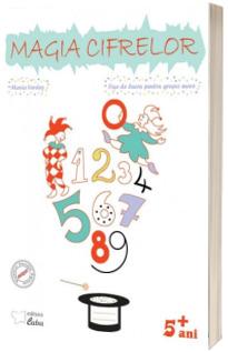 Magia cifrelor - fise de lucru pentru grupa mare (5+ani)