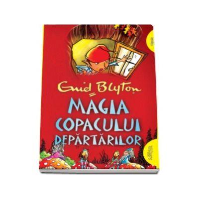 Magia Copacului Departarilor - Editie paperback