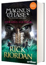Magnus Chase si zeii din Asgard. Ciocanul lui Thor, volumul II