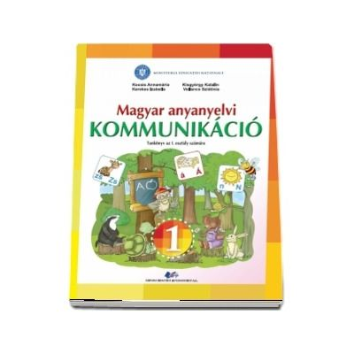Magyar anyanyelvi Kommunikacio, Tankonyv az I. Osztaly Szamara