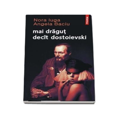 Mai dragut decit Dostoievski - Ilustratii de Ion Barbu
