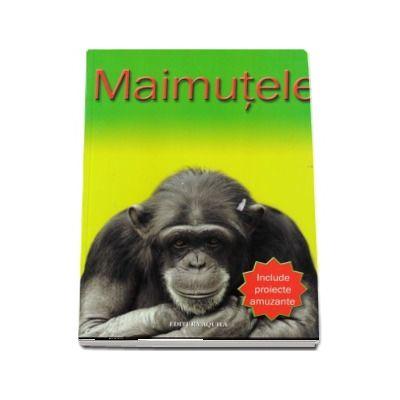 Maimutele - Include proiecte amuzante