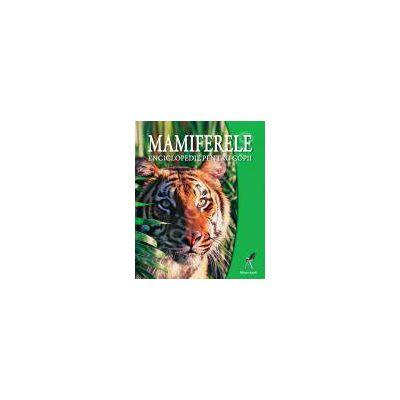 Mamiferele. Enciclopedie pentru copii