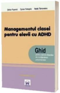 Managementul clasei de elevi pentru elevii cu ADHD