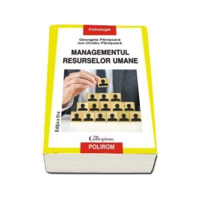 Managementul resurselor umane - Editia a III-a revazuta si adaugit