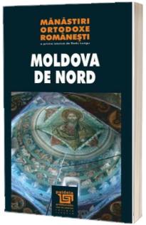 Manastiri ortodoxe romanesti - Moldova de Nord