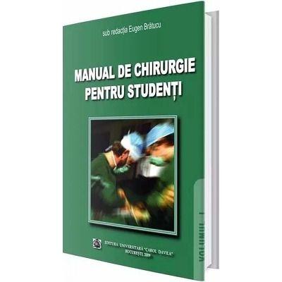 Manual de chirurgie pentru studenti. Volumul I