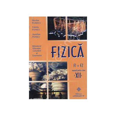 Manual de fizica clasa a XII-a, F1+F2