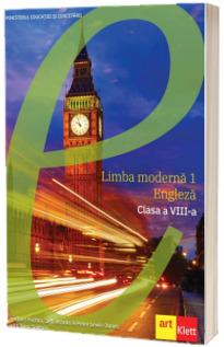 Manual de Limba Engleza, limba moderna 1, pentru clasa a VIII-a (Cambridge)