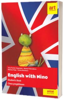 Manual de limba engleza pentru clasa pregatitoare. English with Nino
