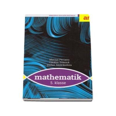 Manual de matematica pentru clasa a V-a in Limba germana