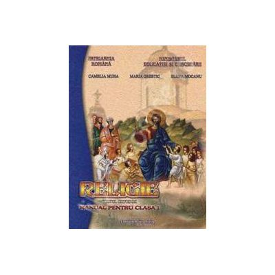 Manual de religie clasa a I-a. Cultul ortodox (Sfanta Mina)