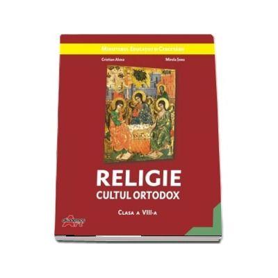 Manual de Religie cultul ortodox, pentru clasa a VIII-a