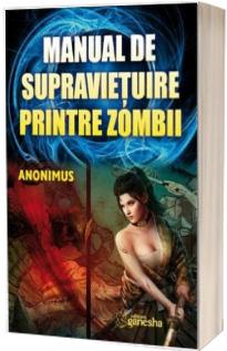 Manual de supravietuire printre zombii