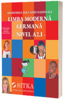 Manual pentru limba moderna germana. Nivel A2.1, clasa a VI-a