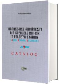 Manuscrise romanesti din secolele XIII-XIX in colectii straine (Rusia, Ucraina, Bielorusia)