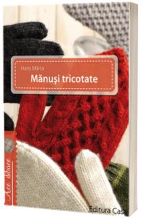 Manusi tricotate - Haris Marta