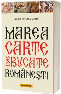 Marea carte de bucate romanesti