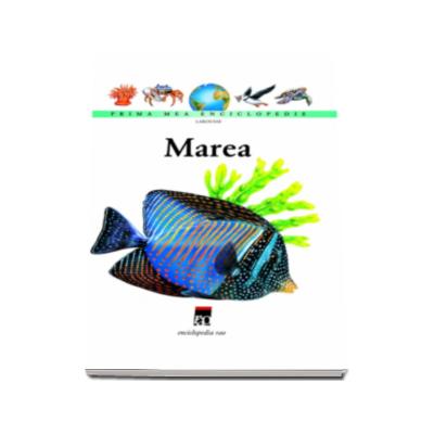 Marea - Prima mea enciclopedie