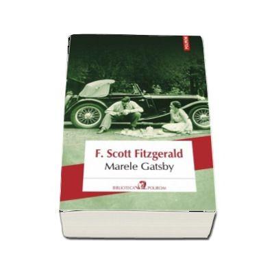 Marele Gatsby - Francis Scott Fitzgerald (Editia 2017)