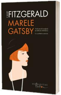 Marele Gatsby (Traducere: Mircea Ivanescu, Radu Paraschivescu)