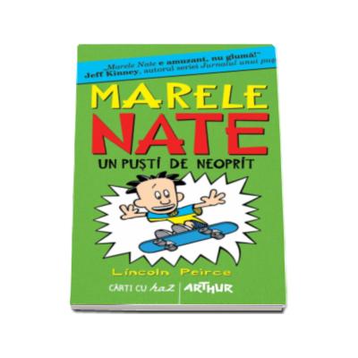 Marele Nate - Volumul 3. Un pusti de neoprit