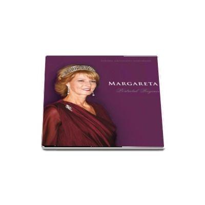 Margareta. Portretul Reginei - Sandra Gatejeanu-Gheorghe