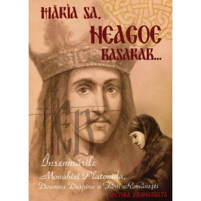 Maria Sa Neagoe Basarab. Insemnarile monahiei Platonida, Doamna Despina a Tarii Romanesti - DVD