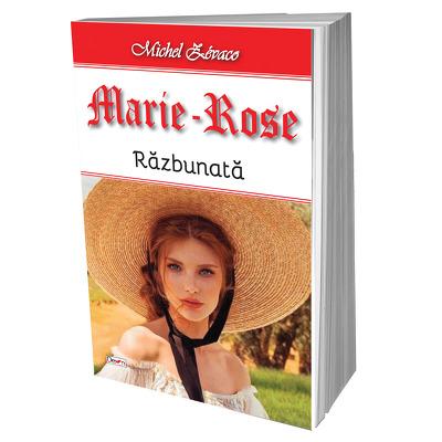 Marie Rose - razbunata