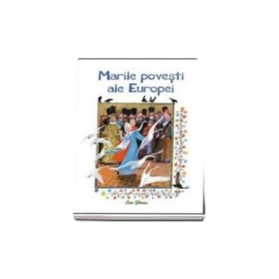 Marile povesti ale Europei